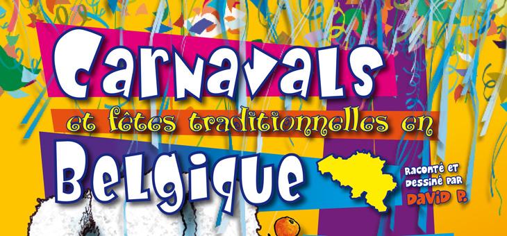 Carnavals et fêtes traditionnelles en Belgique