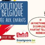 La politique en Belgique racontée aux enfants – X