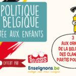 La politique en Belgique racontée aux enfants – III