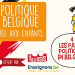 La politique en Belgique racontée aux enfants – IV