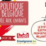 La politique en Belgique racontée aux enfants – V