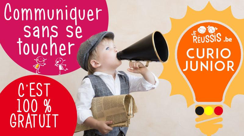 Curio Junior : Communiquer sans se toucher